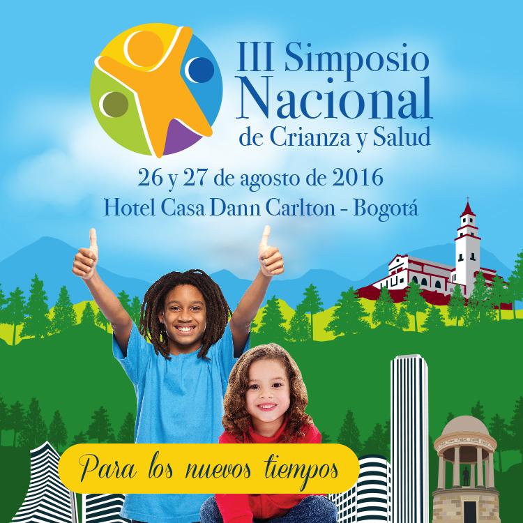 ¡BIENVENIDOS a nuestro III Simposio Nacional de Crianza y Salud!