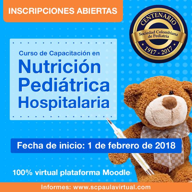 En 2018, Curso de Capacitación en Nutrición Pediátrica Hospitalaria – 100% virtual